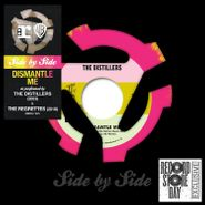 "The Distillers, Dismantle Me [Record Store Day Colored Vinyl] (7"")"