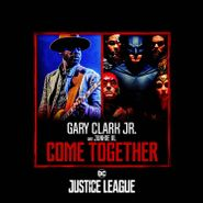 "Gary Clark Jr., Come Together [Black Friday] (12"")"