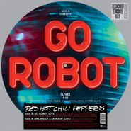 """Red Hot Chili Peppers, Go Robot / Dreams Of A Samurai [Picture Disc] [Record Store Day] (12"""")"""
