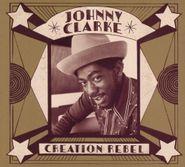 Johnny Clarke, Creation Rebel (CD)