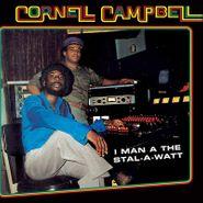 Cornell Campbell, I Man A The Stal-A-Watt (LP)