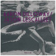 Aaron Dilloway, Grapes And Snakes (LP)