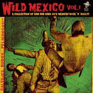 Various Artists, Wild Mexico Vol. 1 (LP)