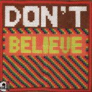 "Henry Rodrick, Don't Believe (12"")"