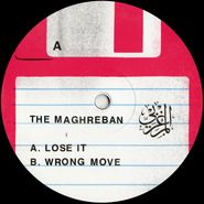 """The Maghreban, Lose It / Wrong Move (12"""")"""
