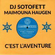 """DJ Sotofett, C'est L'Aventure (10"""")"""