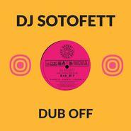 """DJ Sotofett, Dub Off (10"""")"""
