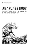 Jay Glass Dubs, Two Devotional Songs For Spacemen 3 In The Style Of Love Inc. (Cassette)