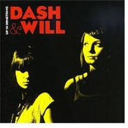Dash & Will, Up In Something (CD)