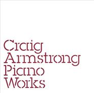 Craig Armstrong, Piano Works (CD)