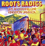 Roots Radics, Live At Channel One Kingston Jamaica (CD)