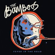 The Bamboos, Fever In The Road (CD)