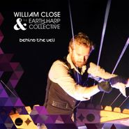 William Close & The Earth Harp Collective, Behind The Veil (CD)