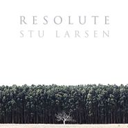 Stu Larsen, Resolute (CD)