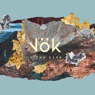 Vök, In The Dark (LP)