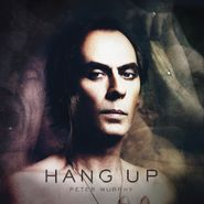 "Peter Murphy, Hang Up (Dub Mix) / I'm On Your Side [Silver Vinyl] [Record Store Day] (7"")"