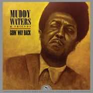 Muddy Waters, Goin' Way Back [Black Friday] (LP)
