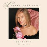 Barbra Streisand, Timeless-Live In Concert [Limited Edition] (CD)