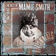 Mamie Smith, The Best Of Mamie Smith - Crazy Blues (CD)