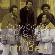The Intruders, Cowboys To Girls: The Best Of The Intruders (CD)