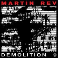 Martin Rev, Demolition 9 (CD)