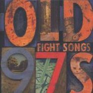 Old 97's, Fight Songs (CD)