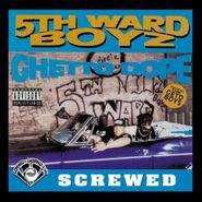 5th Ward Boyz, Ghetto Dope [Chopped & Screwed Version] (CD)
