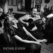 Rachael & Vilray, Rachael & Vilray (CD)