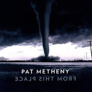 Pat Metheny, From This Place (LP)