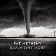Pat Metheny, From This Place (CD)