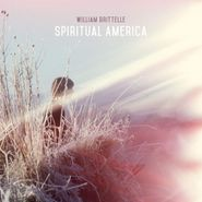 William Brittelle, Spiritual America (CD)