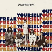 "Lake Street Dive, Freak Yourself Out [Black Friday] (10"")"