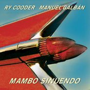 Ry Cooder, Mambo Sinuendo (LP)