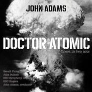 John Adams, Adams: Doctor Atomic (CD)