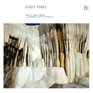 """Fleet Foxes, Crack-Up [Choral Version] / In The Morning [Live In Switzerland] [Record Store Day] (7"""")"""