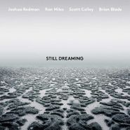 Joshua Redman, Still Dreaming (LP)