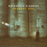 Rhiannon Giddens, Factory Girl (CD)