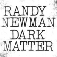 Randy Newman, Dark Matter (LP)