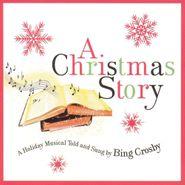 Bing Crosby, A Christmas Story (CD)