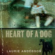 Laurie Anderson, Heart Of A Dog (OST) (CD)