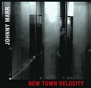 "Johnny Marr, New Town Velocity (7"")"