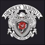 Dropkick Murphys, Signed And Sealed In Blood (LP)
