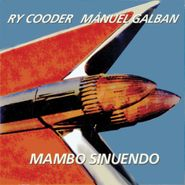 Ry Cooder, Mambo Sinuendo (CD)