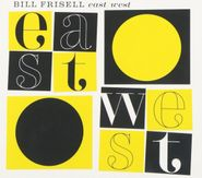 Bill Frisell, East/West (CD)