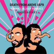 Death From Above 1979, Romance Bloody Romance: Remixes & B Sides (CD)