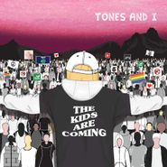"Tones & I, The Kids Are Coming EP (12"")"