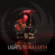 Lights, Skin&Earth Acoustic (LP)