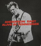 Anderson East, Alive In Tennessee (LP)