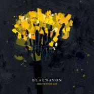 Blaenavon, That's Your Lot (LP)