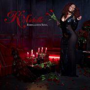 K. Michelle, Rebellious Soul (CD)